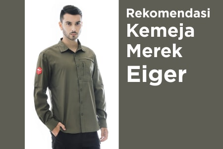 Kemeja Eiger Feat Image